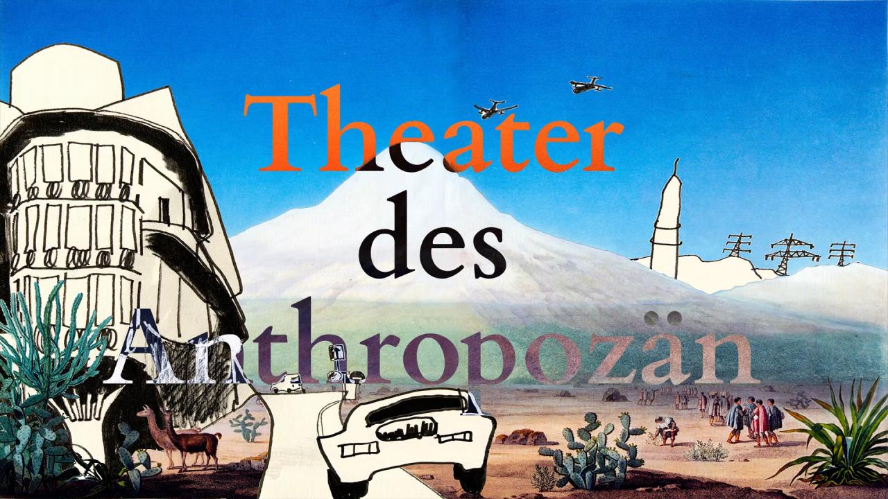 Keyvisual des Theater des Anthropozäns
